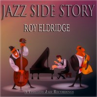 Jazz Side Story — Roy Eldridge, Джордж Гершвин