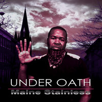 Under Oath — Maine Stainless