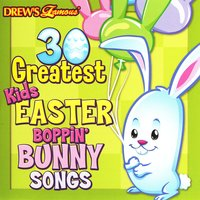 30 Greatest Kids Easter Boppin' Bunny Songs — The Hit Crew