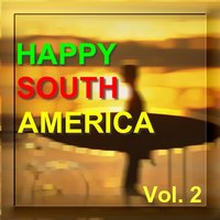 Happy South America Vol. 2 — Various Diverse Compilation