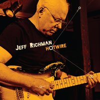 Hotwire — Jeff Beal, Jeff Lorber, Anthony Jackson, Mike Stern, Mitchel Forman, Brandon Fields