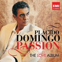 Passion: The Love Album — Plácido Domingo