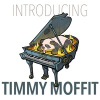 Introducing Timmy Moffit — Timmy Moffit