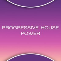 Progressive House Power — сборник