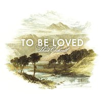 To Be Loved — Thad Cockrell