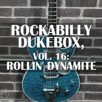 Rockabilly Dukebox, Vol. 16: Rollin' Dynamite — сборник