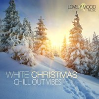 White Christmas Chill Out Vibes — сборник