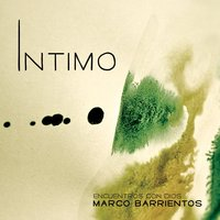 Intimo  — Marco Barrientos