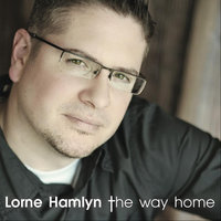 The Way Home — Lorne Hamlyn