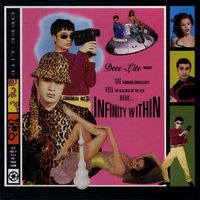Infinity Within — Deee-Lite