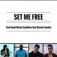 Set Me Free (feat. Maxine Soakai) — Maxine Soakai, Feel Good Music Coalition