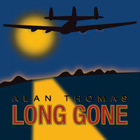 Long Gone — Alan Thomas