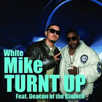 Turnt Up - Single — White Mike