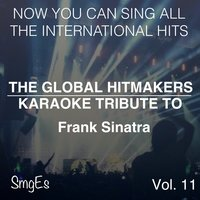 The Global HitMakers: Frank Sinatra Vol. 11 — The Global HitMakers