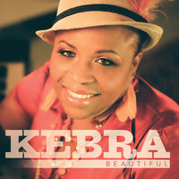 Beautiful — Kebra