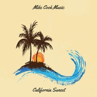 California Sunset — Mike Cook
