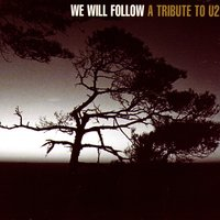 We Will Follow: A Tribute to U2 — сборник