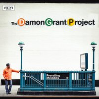 Prevailing Melodies — Damon Grant Project