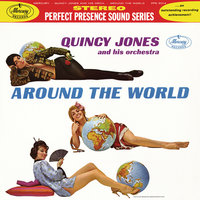 Around The World — Quincy Jones And His Orchestra