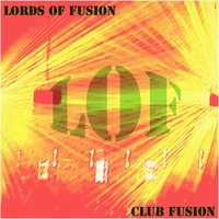 Club Fusion — Lords of Fusion