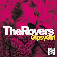 Gipsy Girl — The Rovers