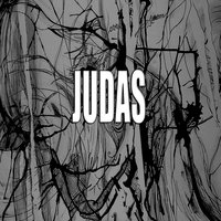 Judas (A tribute to Lady Gaga) — Blondie Woman