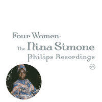 Four Women: The Complete Nina Simone On Philips — Nina Simone