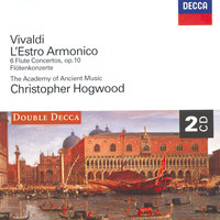 Vivaldi: L'Estro Armonico ; 6 Flute Concertos — Christopher Hogwood, The Academy of Ancient Music, Stephen Preston