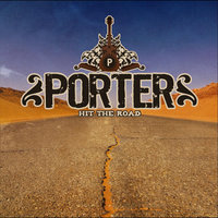 Hit the Road — Porter