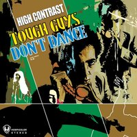 Tough Guys Don't Dance — High Contrast