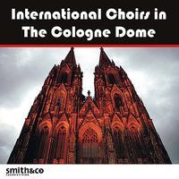 International Choirs in the Cologne Dom — сборник
