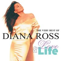 Love And Life: The Very Best Of Diana Ross — Diana Ross