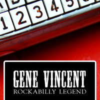 Gene Vincent - Rockabilly Legend — Gene Vincent