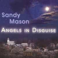 Angels in Disguise — Sandy Mason