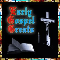 Early Gospel Greats — сборник