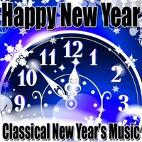 Happy New Year - Classical New Year's Music — Party Music Unlimited