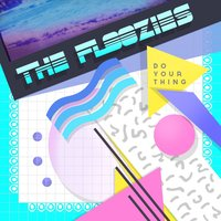 Do Your Thing — The Floozies