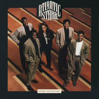 We're Movin' Up — Atlantic Starr