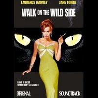 Walk On the Wild Side — Elmer Bernstein