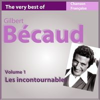 The Very Best of Gilbert Bécaud 59 chansons — Gilbert Bécaud