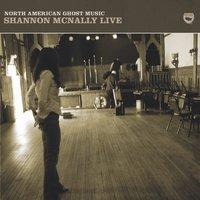 North American Ghost Music — Shannon McNally