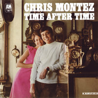 Time After Time — Chris Montez