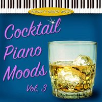 Reader's Digest Music: Cocktail Piano Moods Volume 3 — сборник