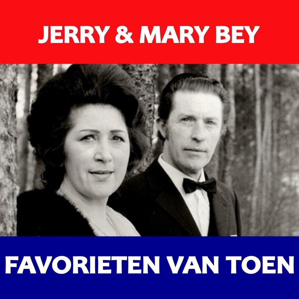 Jerry En Mary Bey - Zangeres Zonder Naam - De Bedelaar Van Parijs