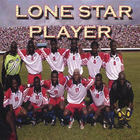 Lone Star Player — Geeman, Lucky Shango & Black Diamond