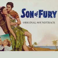 Son of Fury — Alfred Newman