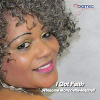 I Got Faith — Winsome Moncrieffe-Mitchell