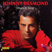 Yours in Song — Johnny Desmond