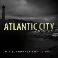 Atlantic City in the 1920s - In a Boardwalk Empire Mood — Sophie Tucker