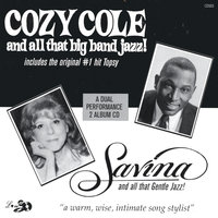 Big Band Jazz and Gentle Jazz Vocals — Alan Hartwell Big Band Featuring Cozy Cole and Savina